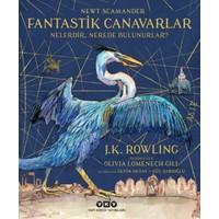 Fantastik Canavarlar Nelerdir, Nerede Bulunurlar? (Resimli) - J. K. Rowling