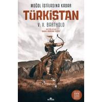 Moğol İstilasına Kadar Türkistan (Ciltli) - Vasilij Vladimiroviç Barthold