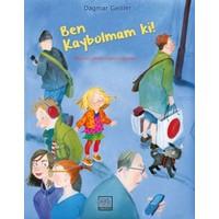 Ben Kaybolmam Ki! - Dagmar Geisler