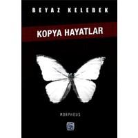 Beyaz Kelebek-Kopya Hayatlar
