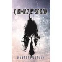 Çıkmaz Sokak - Mustafa Öztürk