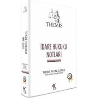 Kuram Themis İdare Hukuku Notları Ümit Kaymak