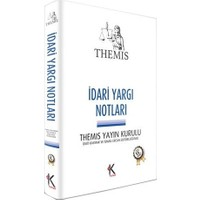 Kuram Themis İdari Yargı Notları Ümit Kaymak, İsmail Ercan