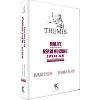 Kuram Themis Maliye Vergi Hukuku Ders Notları İsmail Engin-Serdar Şahin