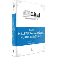 Kuram Litai Temel Milletlerarası Özel Hukuk Mevzuatı Mevzuat Dizisi 9