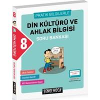 Şenol Hoca 8. Sınıf Din Kültürü Ve Ahlak Bilgisi Soru Bankası (Pratik Bilgilerle)
