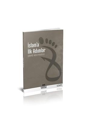 İslam'A İlk Adımlar-Şükrü Hüseyinoğlu