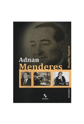 Adnan Menderes - Muzaffer Taşyürek