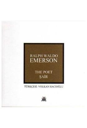 The Poet Şair-Ralph Waldo Emerson