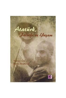 Atatürk, Felsefe Ve Yaşam-Burcu Baytemir