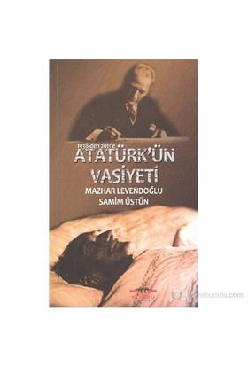 1938den 2011e Atatürkün Vasiyeti