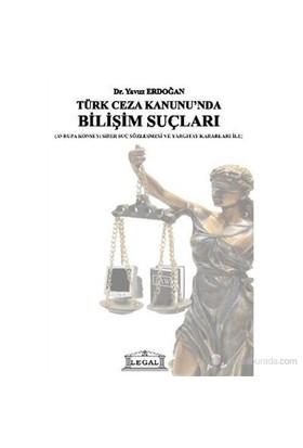 Türk Ceza Kanununda Bilişim Suçları-Yavuz Erdoğan