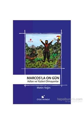Marcos'La On Gün-Metin Yeğin