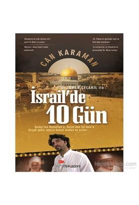 Ömer Çelakıl İle İsrail'De 10 Gün-Can Karaman