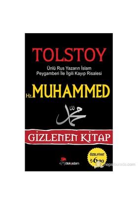 Hz. Muhammed (S.A.V.) - Gizlenen Kitap - Lev Nikolayeviç Tolstoy