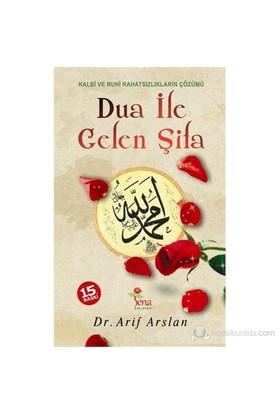 Dua ile Gelen Şifa - Arif Arslan