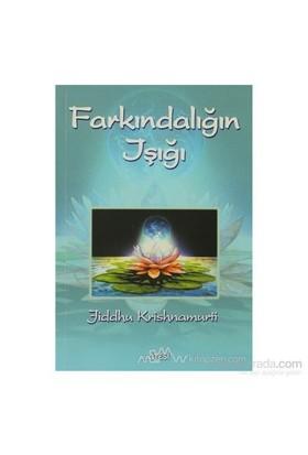 Farkındalığın Işığı-Jiddu Krishnamurti