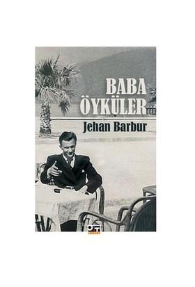 Baba Öyküler-Jehan Barbur