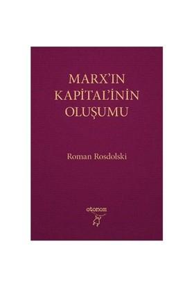Marx'In Kapitalinin Oluşumu-Roman Rosdolski