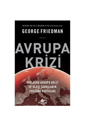 Avrupa Krizi-George Friedman