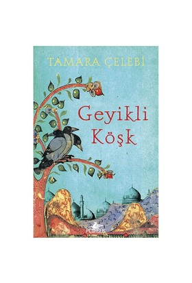 Geyikli Köşk-Tamara Çelebi