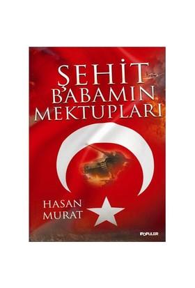 Şehit Babamın Mektupları-Hasan Murat