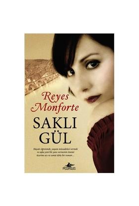 Saklı Gül - Reyes Monforte