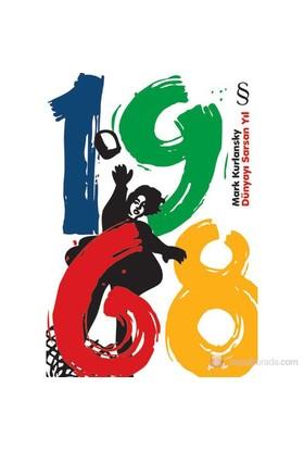 1968 - Dünyayı Sarsan Yıl