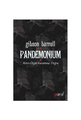 Pandemonimum Retro: Örgüt Kuramına Doğru-Gibson Burrell