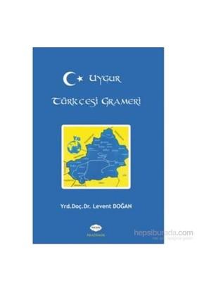 Uygur Türkçesi Grameri-Levent Doğan