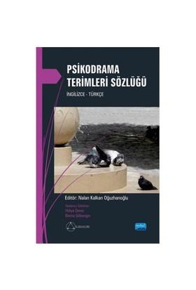 Psikodrama Terimleri Sözlüğü İngilizce - Türkçe-Nalan Kalkan Oğuzhanoğlu