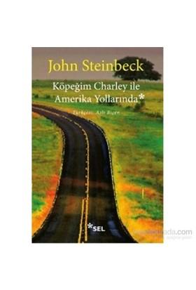 Köpeğim Charley İle Amerika Yollarında-John Steinbeck