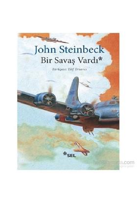 Bir Savaş Vardı-John Steinbeck