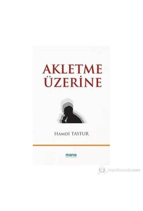 Akletme Üzerine-Hamdi Tayfur