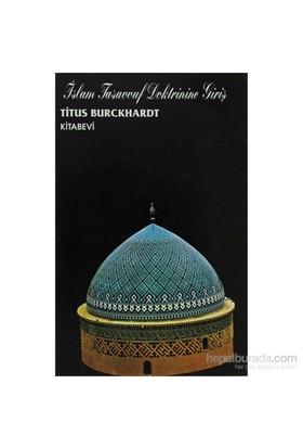 İslam Tasavvuf Doktrinine Giriş-Titus Burckhardt