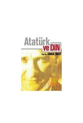 Atatürk Ve Din-İsmail Yakıt