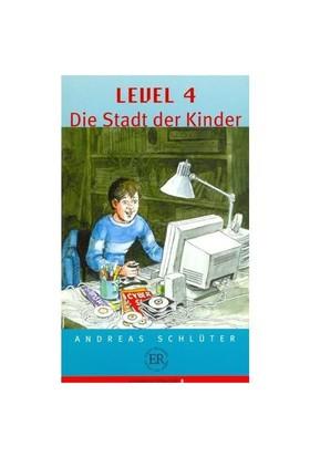 Level: 4 Die Stadt Der Kinder (Stufe - 3) 600 Wörter
