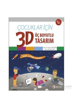 Çocuklar İçin Üç Boyutlu Tasarım 3d - Selçuk Özdemir