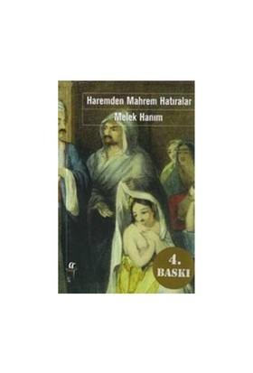 Haremden Mahrem Hatıralar-Melek Hanım