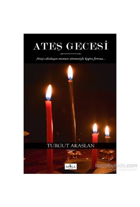 Ateş Gecesi-Turgut Akaslan