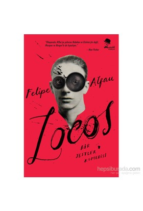 Locos: Bir Jestler Komedisi-Felipe Alfau