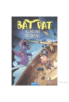 Bat Pat 4 - Korsan Altındiş - Roberto Pavanello