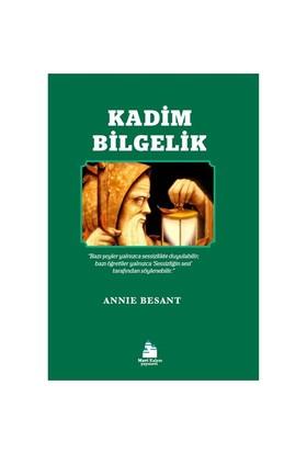 Kadim Bilgelik-Annie Besant