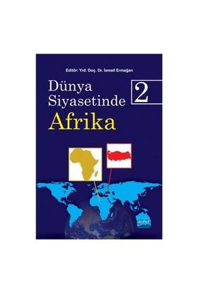 Dünya Siyasetinde Afrika 2-Reha Artan