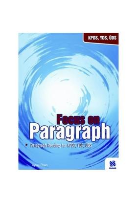 Focus On Paragraph - Paragraph Readın For Kpds, Yds, Üds
