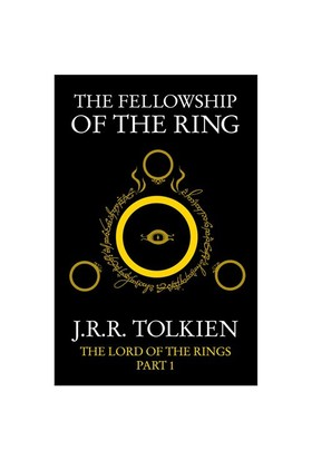 The Fellowship of the Ring (The Lord of the Rings, Part 1) - John Ronald Reuel Tolkien