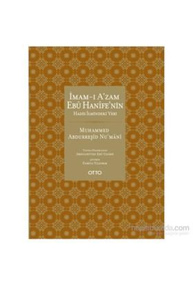 İmam-I A'Zam Ebû Hanîfe'Nin Hadis İlmindeki Yeri-Muhammed Abdurreşid Nu'Mani