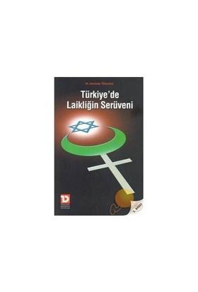 Türkiye'De Laikliğin Serüveni-İskender Özturanlı