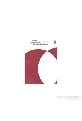 Tarihsel Materyalizmi Y. Yapılandırmak-Jorge Larrain
