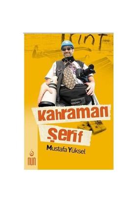 Kahraman Şerif-Mustafa Yüksel